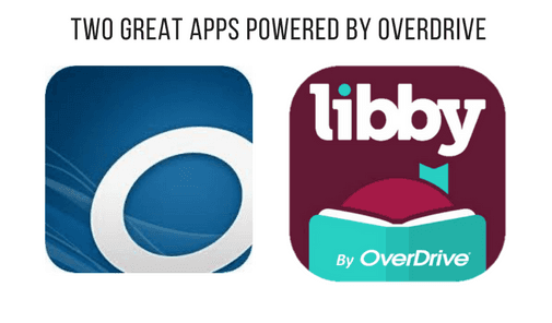 Overdrive and Libby Apps