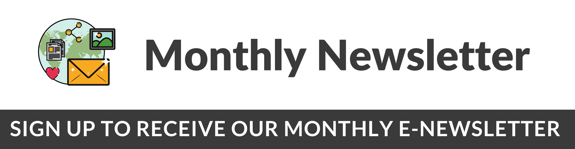 Monthly eNewsletter Information and Sign Up information